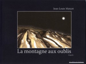 Marçot - La montagne aux oublis