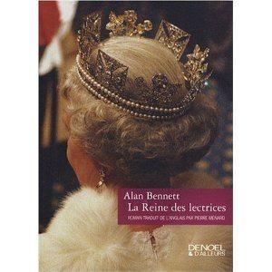 Alan Bennett, La Reine des lectrices, Hélène Lesauvage, Denoël