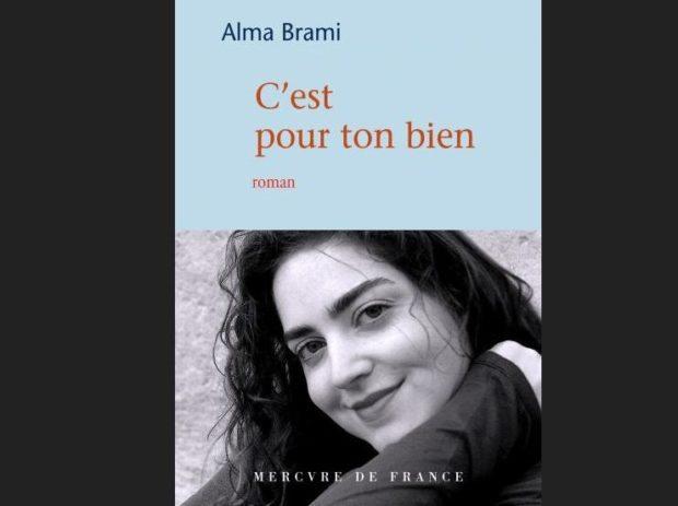 Alma Brami, C'est pour ton bien, Mercure de France, religion, lili, grossesse, morale éducation, Hélène littérature et chocolat, Unidivers