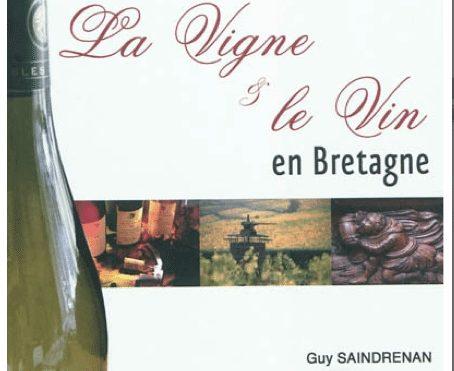saindrenan, La bouèze, arvb, Guy Saindrenan, La vigne et le Vin en Bretagne, club presse, coop breizh, vignoble, oenologie, viticulture, Rennes