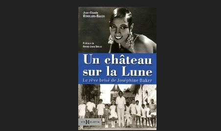 baker, josephine baker, star, mon pays et paris, Jean-Claude Bouillon-Baker, Milandes, périgord, cabaret