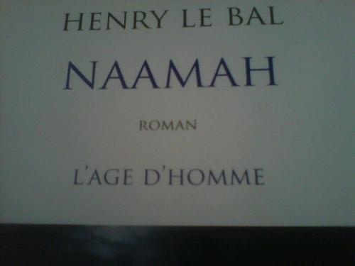 le bal, poésie, éditions l'âge d'homme, naamah