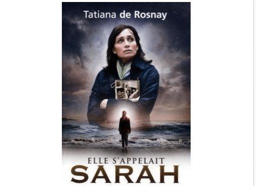 Tatiana de Rosnay, mémoire, gouvernement laval, Vel d'Hiv, juif, déportation Elle s'appelait Sarah