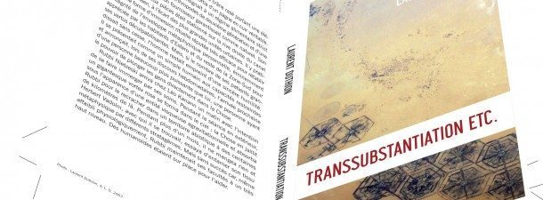 transsubstantiation, Laurent Duthion, Rubbi Niebieski, Compagnons du Sagittaire, polygreffés, les réalisateurs, château d'oiron, thabor, la criée