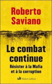 mafia, Roberto Saviano, mafia, Giovanni Falcone,Ndrangheta, Vieni via con me, liga nord, Maurizio Prestieri, juge falcone, Le combat continue