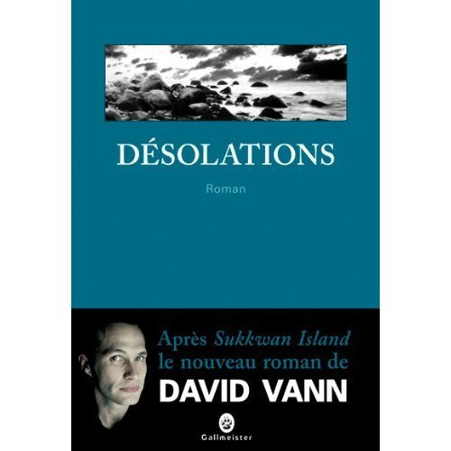 Désolations, David Vann, Gallmeister, Nature Writing,