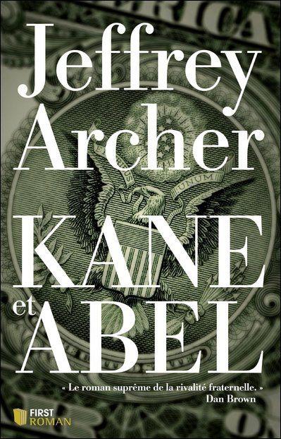 Lehman Brothers, hotel, hilton, saga, roman, humour, fresque, épique, Jeffrey Archer, Kane, Abel, Caïn, Abel, american dream, banques