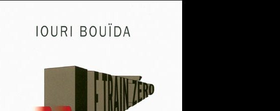 Iouri Bouïda, Le Train zéro, fantastique,science-fiction, russe, Ivan Ardabiev, Don Domino, ennemis du peuple, contrôle, goulag, Paul Sunderland