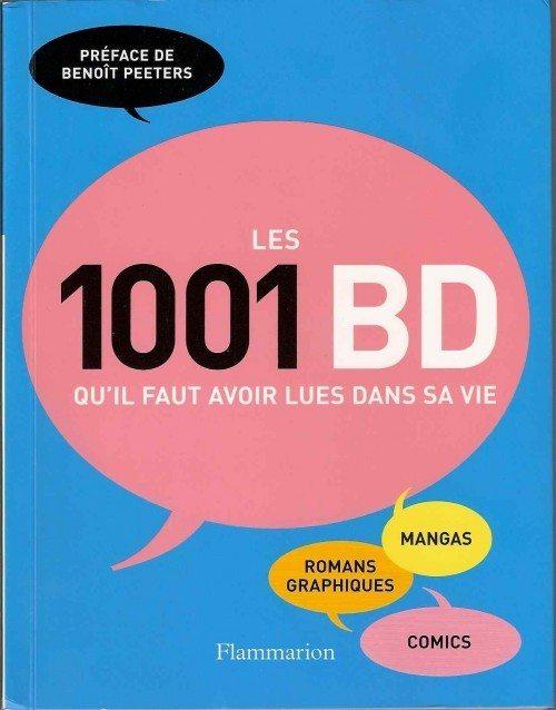 Les 1001 BD qu'il faut avoir lues dans sa vie ></noscript> Un riche pavé émaillé de carences