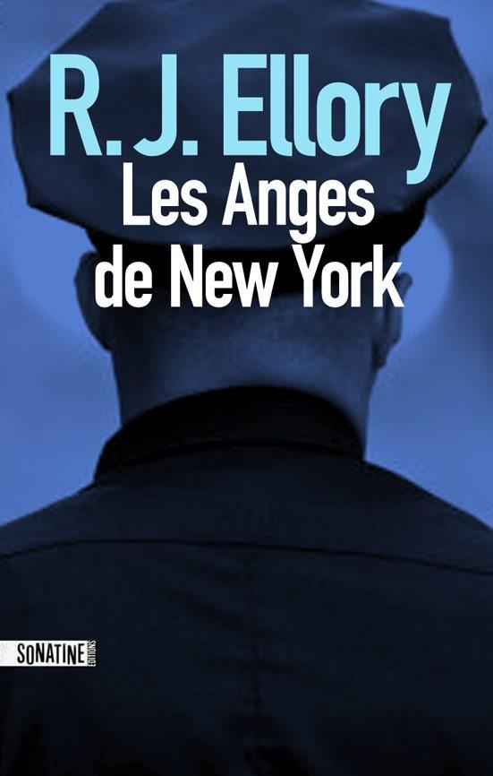 Frank Parish, R.J. Ellory, ellory, polar, noir, NYPD, perdu, Anges de New York, police, pègre, tueur en série , psychothérapeute, sonatine
