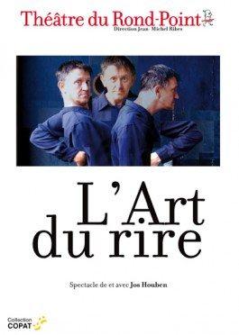 L'art du rire, Jos Houben, Compagnie Rima, Théâtre du Rond-Point, rire, comique, situation