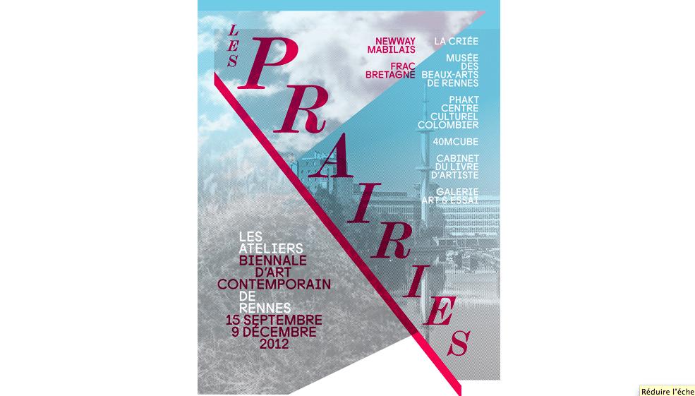 Biennale, art contemporain, Rennes, 2012, les Prairies, FRAC, Newway, Mabilais, Anne Bonnin, Bruno Caron, artnorac, Catherine Elkar,