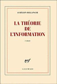 Pascal Etranger, Aurélien Bellanger, La théorie de l'information, Rastignac, Xavier Niel