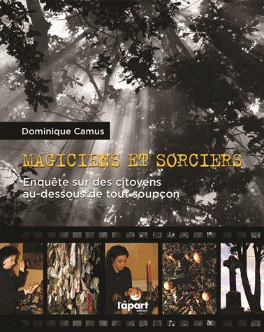 magie, sorcellerie, Dominique Camus