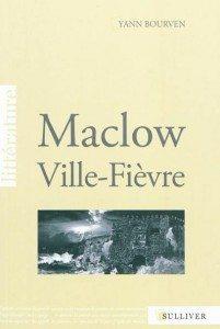 Yann Bourven, Maclow Ville-Fièvre