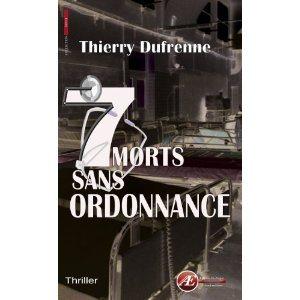 7 morts sans ordonnance Thierry Dufrenne Lectures de Liliba