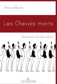 les chevals morts