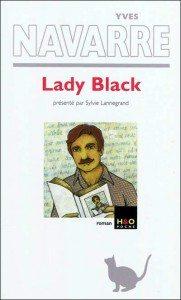 Yves Navarre, Lady Black