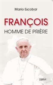 pape, françois, homme de prière