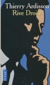 """""""Rive droite"""" de Thierry Ardisson - Editions Pocket"""