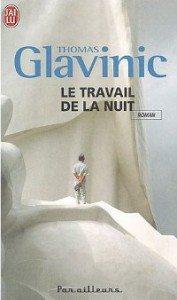 """""""Le travail de la nuit"""" de Thomas Glavinic - Editions J'ai Lu"""