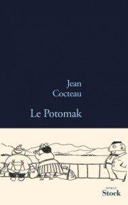"""""""Le Potomak"""" de Jean Cocteau - Editions Stock"""