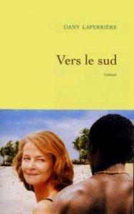 """""""Vers le sud"""" de Dany Laferrière, aux éditions Grasset"""