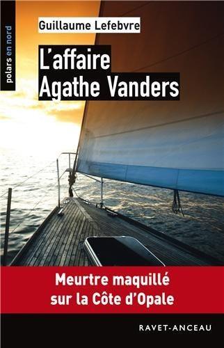 L'affaire Agathe Vanders, Guillaume Lefebvre