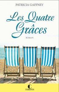 """""""Les quatre grâces"""" de Patricia Gaffney - Editions Charleston"""