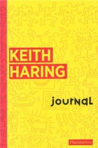 Journal de Keith Haring - Editions Flammarion