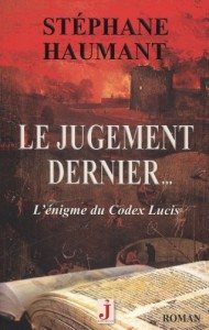 Le jugement dernier – Stéphane Haumant