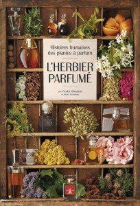 """""""L'herbier parfumé"""" par Freddy Ghozland & Xavier Fernandez - Editions Plume de Carotte"""