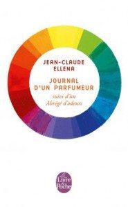 """""""Journal d'un parfumeur"""" de Jean-Claude Ellena - Le Livre de Poche"""
