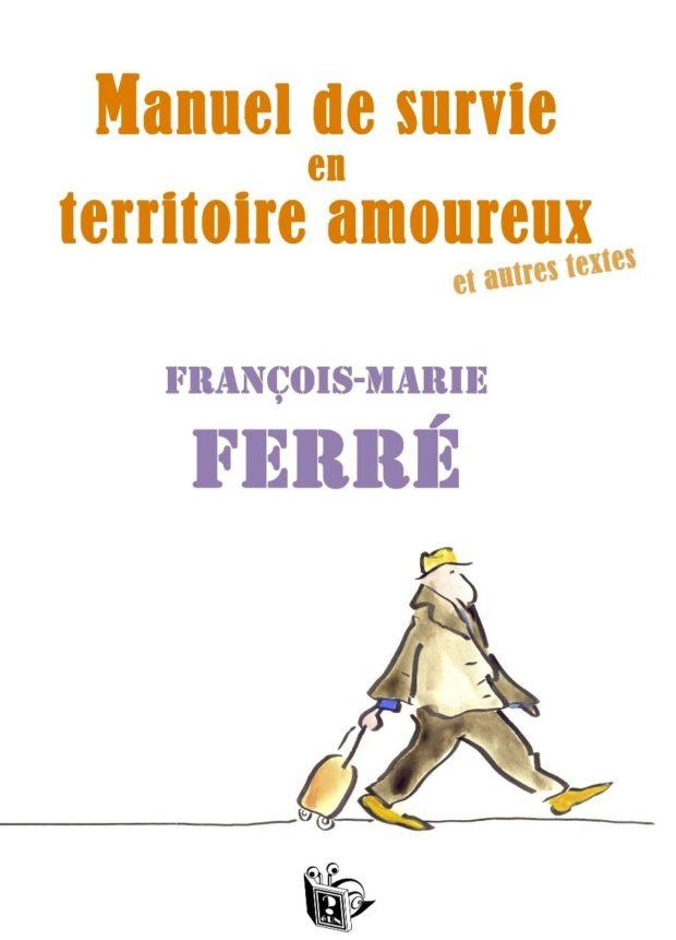 francois-Marie ferré, manuel de survie