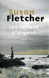 Les reflets d'argent, Susan Fletcher