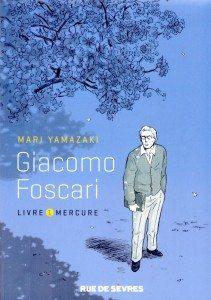 """Giacomo Foscari (Livre 1)"" de Mari Yamazaki - Editions Rue de Sèvres"