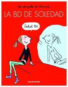 La BD de Soledad - Editions Rue de Sèvres