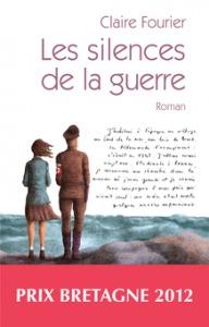 """""""Les silences de la guerre"""" de Claire Fourier - Editions Dialogues"""