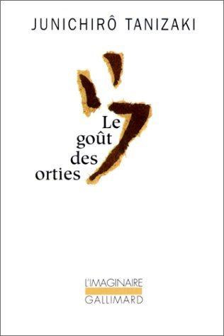 Le gout des orties, Tanizaki Junichiro