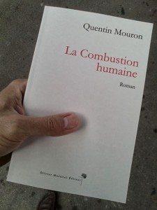 """""""La combustion humaine"""" de Quentin Mouron - Olivier Morattel Editeur"""