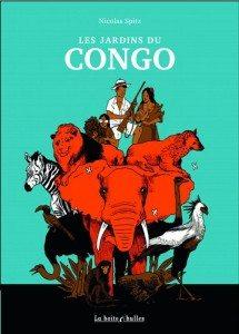 """""""Les jardins du Congo"""" - Editions La Boite à Bulles"""