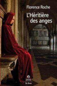 Florence Roche L'héritière des anges