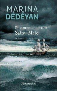 """""""De tempête et d'espoir - Saint-Malot""""  aux éditions Flammarion"""