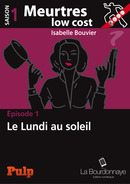 Meurtres low cost, Isabelle Bouvier