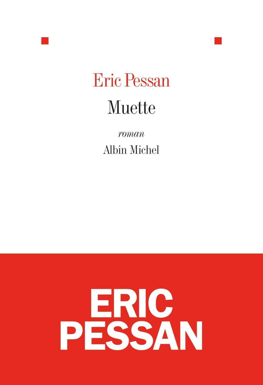 Eric Pessan, Muette
