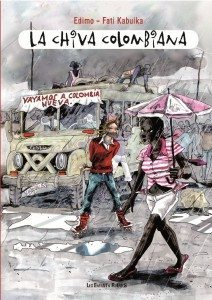 """La chiva colombiana"" de Edimo & Fati Kabuika - Edtions Les Enfants Rouges"