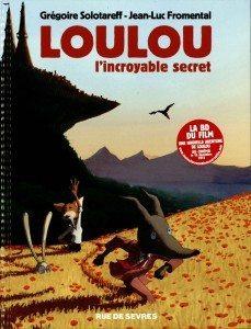 Loulou l'incroyable secret - Editions rue de Sèvres