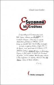 Suzanne et les Croûtons, Claude Louis Combet