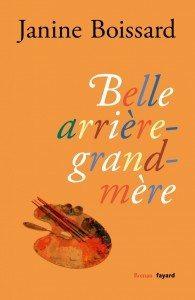 Belle arrière-grand-mère - Editions Fayard