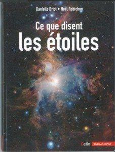 Ce que disent les étoiles, Danielle Briot, Noël Robichon,